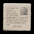 "Life does not consist mainly - 4x4"" cork backed stone coaster"