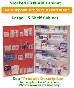 First Aid Supply Cabinet -  5 Shelf Metal Cabinet, with Door Pocket Liner Stocked with All Purpose Product Assortment.  Well rounded assortment to meet the anticipated needs of most environments.