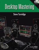Desktop Mastering (Music Pro Guides) [Paperback] by Steve Turnidge