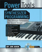 Power Tools for Synthesizer Programming by Jim Aikin