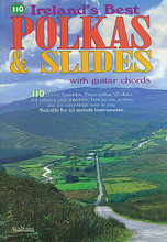 110 Ireland's Best Polkas & Slides. (with Guitar Chords). By Various. For Melody/Lyrics/Chords. Waltons Irish Music Books. Book only. 47 pages. Hal Leonard #WM1315. Published by Hal Leonard.  110 all-time favorite polkas and slides which will enhance your repertoire, liven up any session and are surprisingly easy to play. Suitable for all melody instruments. Polkas include: The Ballydesmond (1-3) • Carroll's • Din Tarrant's • Farewell to Whiskey • The Green Cottage Polka • Killoran's • Lackagh Cross • Maggie in the Corner • O'Connor's • Paddy Kenny's • The Tournmore • Up on the Wagon • Willie Doherty's • and more. Slides include: Gallant Tipperary Boys • John Kelly's • The Lonesome Road to Dingle • Mary Willie's • The Old Favorite • Siobhan Hurl's • Terry Teahen's • Where Is the Cat? • and more.