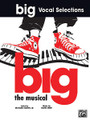 """Big"" - Vocal Selections (Vocal Selections). For Piano/Vocal/Guitar (Piano/Voice/Guitar). Piano/Vocal/Chords; Shows & Movies. Broadway. Difficulty: medium. Songbook. Vocal melody, piano accompaniment, lyrics, chord names and introductory text. 48 pages. Alfred Music #PF9635. Published by Alfred Music.  Titles are: Coffee, Black! * Cross the Line * Dancing All the Time * Fun * I Want to Go Home * I Want to Know * One Special Man * Stars, Stars, Stars * Stop, Time."