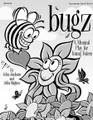 Bugz - Reproducible Pak (A Musical Play for Young Voices). By John Higgins and John Jacobson. For Choral (Reproducible Pak). Expressive Art (Choral). Children's Musical. Reproducible Pak. 26 pages. Published by Hal Leonard.  There's going to be a picnic and everyone is pitchin' in...the Lady Bugs are in charge of proper etiquette, the Army Ants will handle security, the Fireflies are in charge of lighting, and entertainment will be provided by the Bumble Bees. Looks like everything is set! But what's this!?! The Stink Bug wants to come too! Buzz on over to the country-style hoedown and help the critters rescue the party! 20 minutes long for Grades K-4, it includes five original songs and clever rhyming dialog.  Available: Teacher's Manual, Reproducible Pak, Preview CD, ShowTrax CD, Classroom Kit (Teacher's Manual, Reproducible Pak, ShowTrax CD). The Teacher's Manual comes complete with piano/vocal arrangements, script, choreography and a production guide. The Reproducible Pak includes vocal lines, lyric sheets and dialog. Performance Time: 20 minutes. For grades K-4.  Vocals, lyric sheets and dialog.