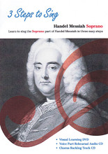 """3 Steps to Sing Handel Messiah (Learn to Sing the Soprano Part of the Handel Messiah in Three Easy Steps). Soprano. Music Sales America. DVD. Hal Leonard #CLNSTS0001. Published by Hal Leonard.  Here is a practical learning tool for church and community orchestras who want to streamline the rehearsal process for preparing Handel's Messiah. New choristers will appreciate the opportunity to learn at their own pace and veteran singers will enjoy an easily accessed """"refresher"""" course!  • Visual Learning DVD – A voice part recorded by professional singer (Soprano, Alto, Tenor or Bass). The notes and words are displayed on the screen and change color in time with the music – all you have to do is join in as if singing a duet to learn your part.  • Voice Part Rehearsal Audio CD – In this second step a narrator guides you, telling you when to sing and calling out where you are so that you don't get lost. Rehearse using your vocal score (available separately) and you will soon know the words and be singing the right notes.  • Chorus Backing Track CD – Put what you've learned into practice with the third step, the Chorus Backing Track CD. Listen for your part and sing along with the choir and background music – it's like singing with a real choir."""