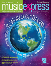 A World of Thanks Vol. 15 No. 2 (October/November 2014). Composed by Emily Crocker, John Higgins, John Jacobson, Pharrell, Roger Emerson, Rollo Dilworth, Sammy Cahn, and Sammy Fain. For Choral (Student 10Pk). Music Express. Published by Hal Leonard.  Get on board the Music Express with this essential resource for general music classrooms and elementary choirs. Join John Jacobson and friends as they provide you with creative, high-quality songs, lessons and recordings that will keep students engaged and excited! This October/November 2014 issue includes: A World of Thanks * You Can Fly! You Can Fly! You Can Fly! (from Walt Disney's Peter Pan) * Cumbia Del Sol (Cumbia of the Sun) * Happy (Pharrell) * William Tell Overture (Rossini) * When the Saints Go Marching In * A Hundred Ghosts * plus many more songs and activities in the teacher magazine!