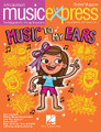 Music to My Ears Vol. 15 No. 1 (August/September 2014). Composed by Emily Crocker, John Higgins, John Jacobson, Mac Huff, and Roger Emerson. For Choral (Student 10Pk). Music Express. Published by Hal Leonard.  Get on board the Music Express with this essential resource for general music classrooms and elementary choirs. Join John Jacobson and friends as they provide you with creative, high-quality songs, lessons and recordings that will keep students engaged and excited! This August/September issue includes: Music to My Ears, Mickey Mouse Mash-Up, E papa Waiari, Let It Go (from FROZEN), Make New Friends, My Roll and Roll, Thus Spoke Zarathustra (Strauss), plus many more songs and activities in the teacher magazine!