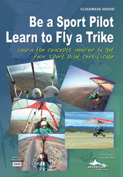 Be a Sport Pilot - Learn to fly a Trike (weight-shift control aircraft) or powered hang glider
