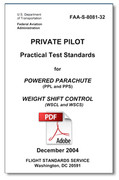 "This is a free download of FAA-S-8081-32, ""Practical Test Standards for Private Pilot, Powered Parachute and Weight-Shift Control."""