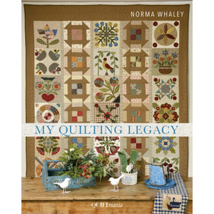 My Quilting Legacy, (Norma Whaley)