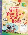 USBORNE - WRITE YOUR OWN STORY