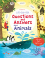 USBORNE - LIFT-THE-FLAP QUESTIONS & ANSWERS ABOUT ANIMALS