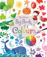 USBORNE - BIG BOOK OF COLOURS