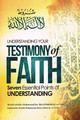 Understanding Your Testimony of Faith: Seven Essential Points of Understanding By Imaam Muhammad bin 'Abdil-Wahhaab, Shaykh Muhammad al-Jaamee