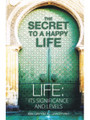 The Secret to A Happy Life By Ibn Qayyim Al-Jawziyyah