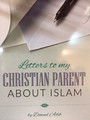 Letter To My Christain Parents- Dawud Adib
