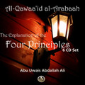 The Explanation Of The Four Principles[Al-Qawaa'id al-Arabaah]-Abu Uwais Abdallah Ali