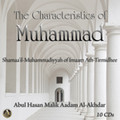 The characteristics of muhammad[Shamaa'il Muhammadiyyah of Imaam ath-Tirmidhee]