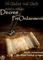 Al Qadaa' wal Qadr[Belief In Allaah's Decree and Pre-Ordainment] :By Shaykh Muhammad al-Aqeel