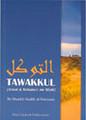 Tawakkul(Trust & Reliance on Allah)by Shaykh Saalih al-Fawzaan