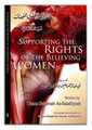 Supporting The Rights Of The Believing Women By Umm Salamah As-Salafiyyah