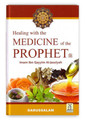 Healing with The Medicine Of The Prophet By IBn Qayyim al-Jawziyyah