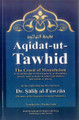 Aqidatat-ut-Tawhid (The Creed Of Monotheism) by Shaykh Saalih Al-Fawzaan