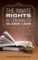 The Innate Rights According To Islamic Laws By Shaykh Muhammad Al-Uthaymeen