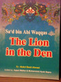 Sa'd Bin Abi Waqqas (The Lion In The Den) By Darussalam