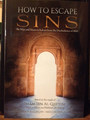 How To Escape Sins(Based on the words of Imam Ibn Al-Qayyim) by Shaykh Abdur Razzaq Al-Abbaad