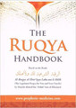 The Ruqya Handbook (The Legislated Ruqya For You & Your Family)