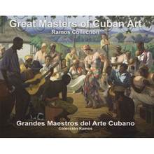 Great Masters of Cuban Art: Ramos Collection