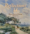 Reflections II Watercolors of Florida 1835-2000, By Gary R. Libby, signed