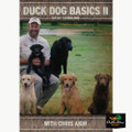 AVERY SPORTING DOG - CHRIS AKIN DUCK DOG BASICS 2 BASIC RETRIEVER HANDLING TRAINING DVD