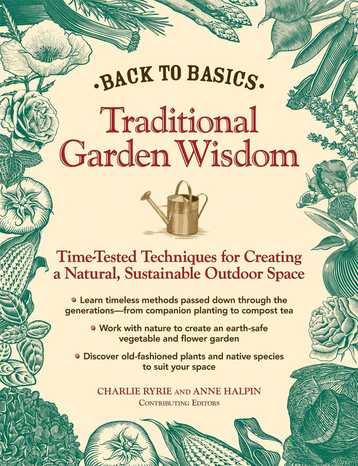 Back to Basics - Traditional Garden Wisdom