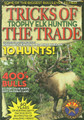 Tricks of the Trade - Elk Hunting DVD