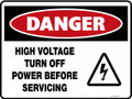 DANGER - HIGH VOLTAGE TURN OFF POWER BEFORE SERVICING