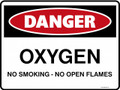 DANGER - OXYGEN NO SMOKING OPEN FLAMES