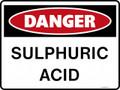 DANGER - SULPHURIC ACID