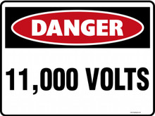 DANGER - 11000 VOLTS