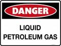 DANGER - LIQUID PETROLEUM GAS