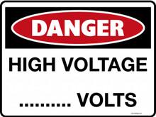 DANGER - HIGH VOLTAGE BLANK VOLTS
