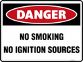 DANGER - NO SMOKING NO IGNITION SOURCES