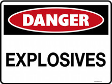 DANGER - EXPLOSIVES