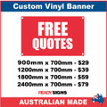 FREE QUOTES - CUSTOM VINYL BANNER SIGN
