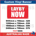 LAYBY NOW - CUSTOM VINYL BANNER SIGN