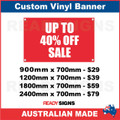 UP TO 40% OFF SALE - CUSTOM VINYL BANNER SIGN