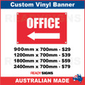 (ARROW) OFFICE - CUSTOM VINYL BANNER SIGN