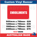ENROLLMENTS - CUSTOM VINYL BANNER SIGN