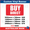 BUY DIRECT  - CUSTOM VINYL BANNER SIGN
