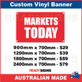 MARKETS TODAY  - CUSTOM VINYL BANNER SIGN